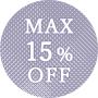 MAX15%OFF
